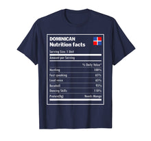 Load image into Gallery viewer, Dominican nutrition facts Dominican Republic Funny T-shirt