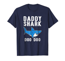 Load image into Gallery viewer, Daddy Shark Doo Doo Doo Tee - Men Women Kids T-shirt