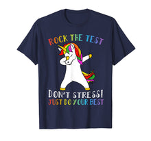 Load image into Gallery viewer, Rock The Test Don't Stress Just Do Your Best Unicorn Tshirt