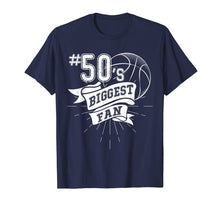 Load image into Gallery viewer, Number 50's Biggest Fan Shirt Basketball Dad Basketball Mom