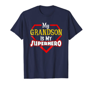 My Grandson Is My Super hero Shirt Gift for Grandpa Grandma