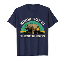 Load image into Gallery viewer, Kinda Hot In These Rhinos Vintage Funny T-Shirt