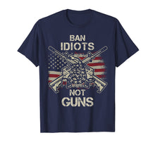 Load image into Gallery viewer, Ban Idiots Not Guns Shirt American Flag Gun Quote Gift Idea