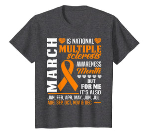 March is Multiple Sclerosis MS Awareness Month Shirt Orange