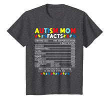 Load image into Gallery viewer, Autism Mom Facts One Supportive Mom Awareness Gift T-Shirt