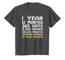 Load image into Gallery viewer, 1st Birthday 1 Year Old Being Awesome Anniversary T-Shirt