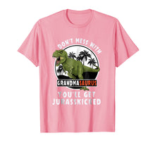 Load image into Gallery viewer, Don't Mess With Grandmasaurus You'll Get Jurasskicked Shirt