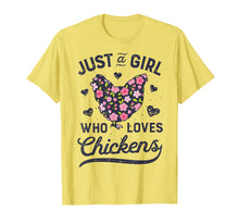 Load image into Gallery viewer, Just a Girl Who Loves Chickens T shirt Chicken Flowers Farm
