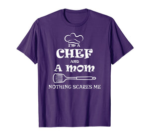 I'm A Chef A Mom T-shirt Funny Mother day chef gift