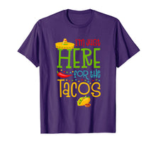 Load image into Gallery viewer, I'm Just Here For The Tacos Cinco De Mayo T-Shirt