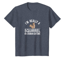 Load image into Gallery viewer, I'm Really a Squirrel - In a Human Costume - T-shirt