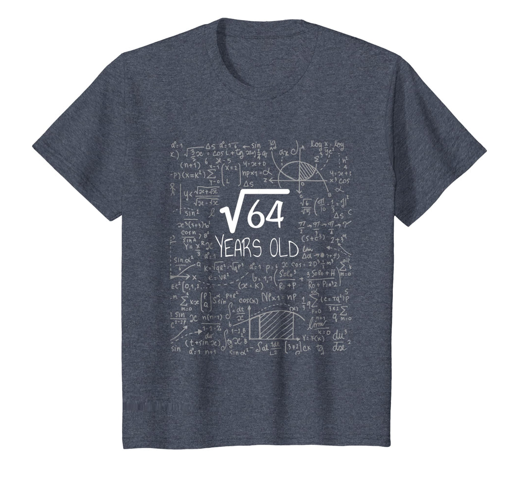 Kids Square Root of 64: 8 Years Old - 8th Birthday Gift T-Shirt