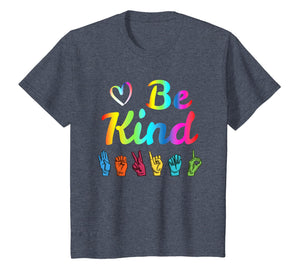 Be Kind Love ASL Sign Language Nonverbal Teacher Student