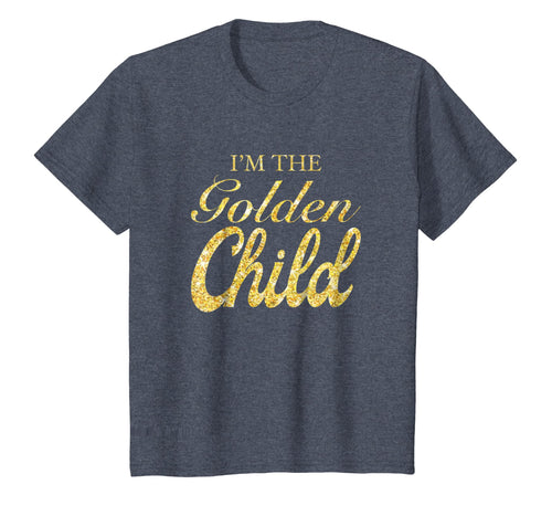 I'm The Golden Child T-Shirt Funny Sibling Rivalry Gift Tee