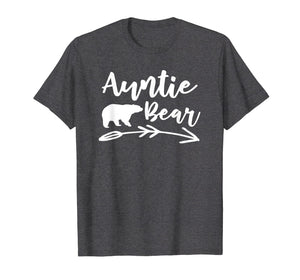 Auntie Bear T Shirt - Gift for Aunt Camping Lovers