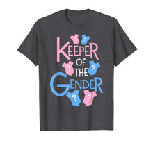 Load image into Gallery viewer, Keeper of the Gender Reveal Party Baby Shower T Shirt
