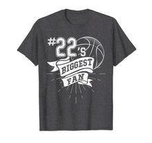 Load image into Gallery viewer, Number 22's Biggest Fan Shirt Basketball Dad Basketball Mom