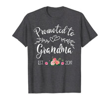 Load image into Gallery viewer, Promoted to Grandma Est 2019 New Grandma To Be T-Shirt