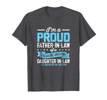 Load image into Gallery viewer, Proud Fathers Day Gifts From Daughter In Law Shirt