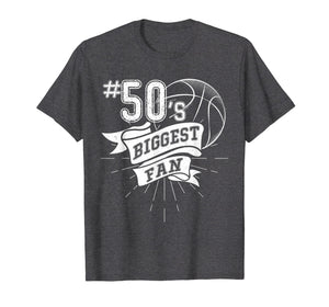 Number 50's Biggest Fan Shirt Basketball Dad Basketball Mom