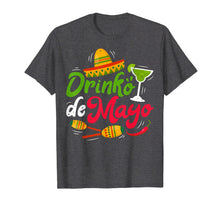 Load image into Gallery viewer, Drinko de Mayo T Shirt Men Women Mexican Sombrero Drinking