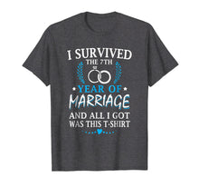 Load image into Gallery viewer, I Survived The 7th Year Of Marriage Wedding T-Shirt