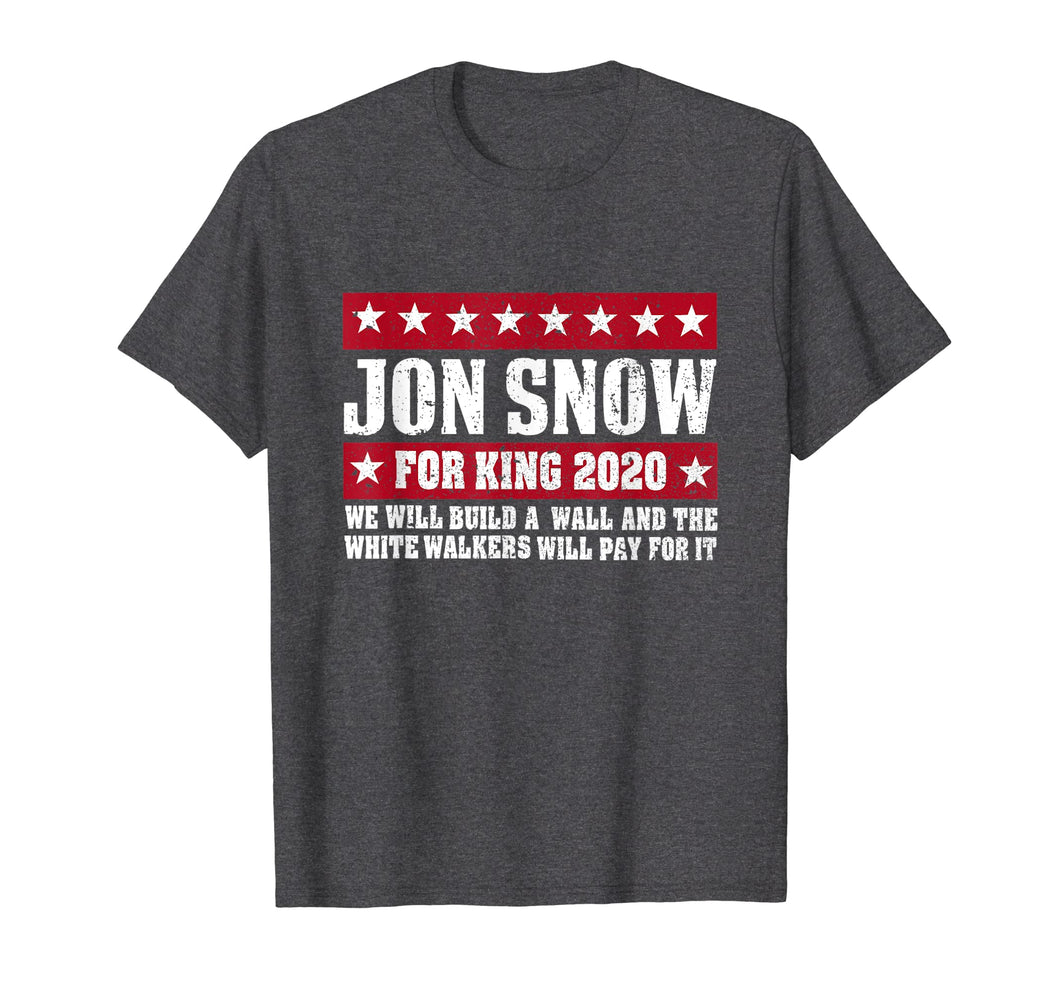 Jon-Snow-For-King-2020-We-Will-Build-A-Wall-Shirt