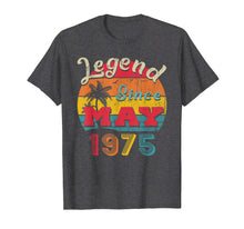 Load image into Gallery viewer, Legend Since May 1975 44th Birthday Gifts Vintage T Shirt