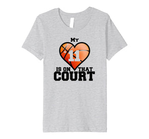 My Heart Is On That Court #11 T-Shirt Basketball Mom Tee