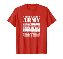 Load image into Gallery viewer, Proud Army Girlfriend Shirt Military Girlfriend Protects Me