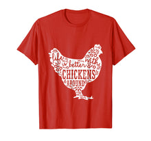 Load image into Gallery viewer, Life is Better With Chickens T Shirt Animal Pet Farmer Tee