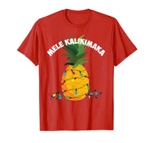 Load image into Gallery viewer, Mele Kalikimaka Shirt | Hawaiian X-Mas Pineapple Lights Gift
