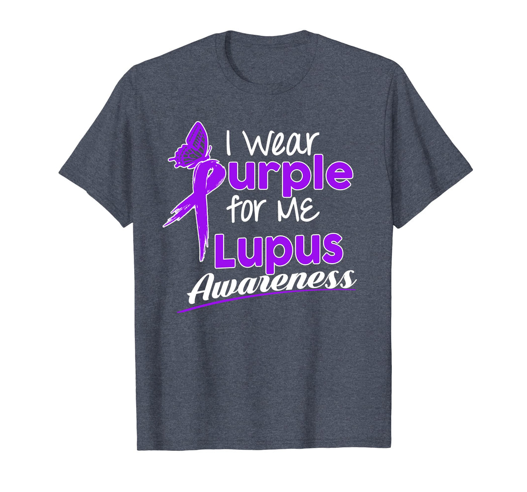 I wear Purple for me Lupus Awareness shirt
