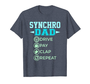 Mens Synchro Dad - Drive Pay Clap - Synchronized Swimming T-Shirt