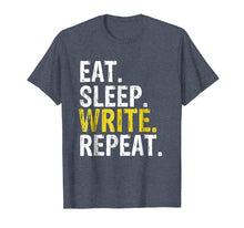 Load image into Gallery viewer, Eat Sleep Write Repeat Writer Gift T-Shirt