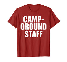 Load image into Gallery viewer, Campground Staff Funny Camping T Shirt Summer Vacation Tee