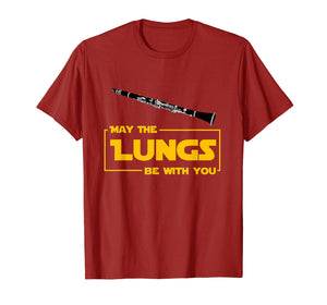 May The Lungs Be With You Funny Clarinet Player Gift Shirt
