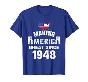 Make America Great Since 1948 71st Year Old 71 Birthday Gift