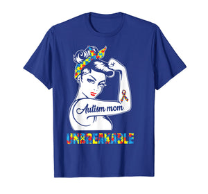 Autism Mom Unbreakable T-Shirt - Autism Awareness Shirt