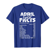 Load image into Gallery viewer, April Girl Facts T-shirt