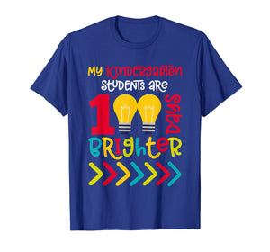 Kindergarten Teacher 100 Days of School Shirt Brighter