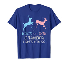 Load image into Gallery viewer, Buck or Doe Baby Gender Reveal Grandpa T-Shirt