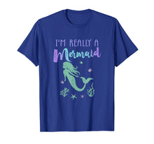 Load image into Gallery viewer, I'm Really A Mermaid Birthday Party Shirt