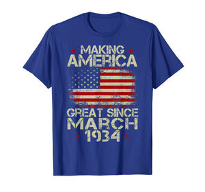 March 1934 Shirt 85 Year Old 85th Birthday Gift 1934 Yrs Tee