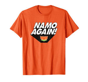 Namo Again Modiji 2019 Narendra Modi BJP Lotus T-shirt
