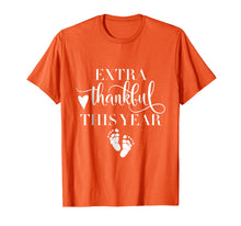Load image into Gallery viewer, Extra Thankful This Year Love Funny Turkey Pregnancy T shirt