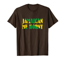 Load image into Gallery viewer, Jamaican me horny - Jamaica Flag Shirt for Men and Women