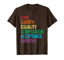 Load image into Gallery viewer, Love Liberty Equality T-Shirt Human Rights Social Justice