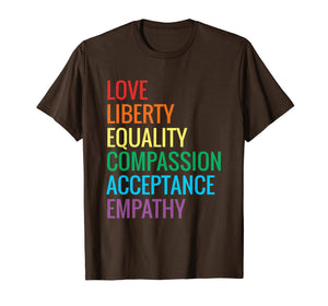Love Liberty Equality T-Shirt Human Rights Social Justice