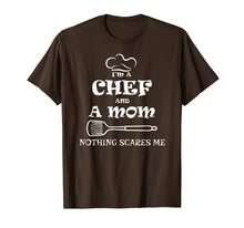 Load image into Gallery viewer, I'm A Chef A Mom T-shirt Funny Mother day chef gift